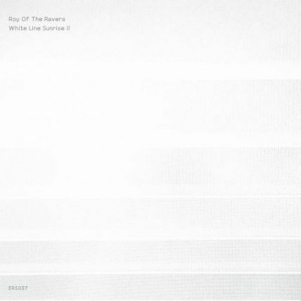 roy-of-the-ravers-white-line-sunrise-ii-lp-emotional-response-cover