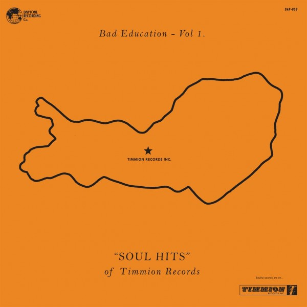 various-artists-bad-education-vol1-soul-hits-of-timmion-records-lp-daptone-records-cover