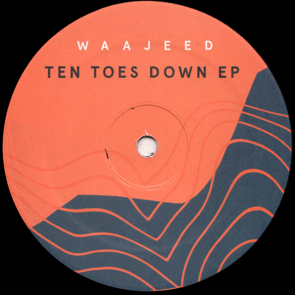waajeed-ten-toes-down-ep-dirt-tech-reck-cover