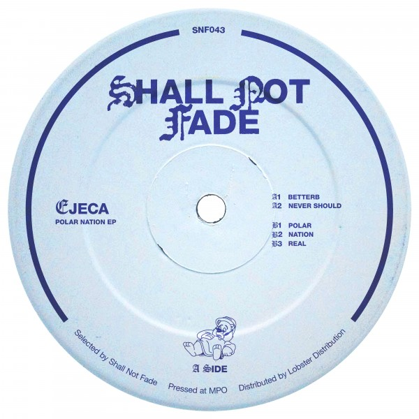 ejeca-polar-nation-ep-shall-not-fade-cover