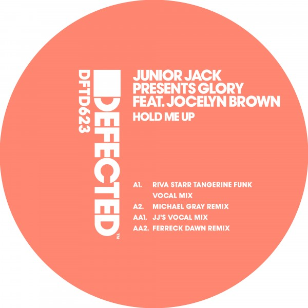 junior-jack-presents-glory-feat-jocelyn-brown-hold-me-up-riva-starr-michael-gray-ferreck-dawn-remixes-defected-cover