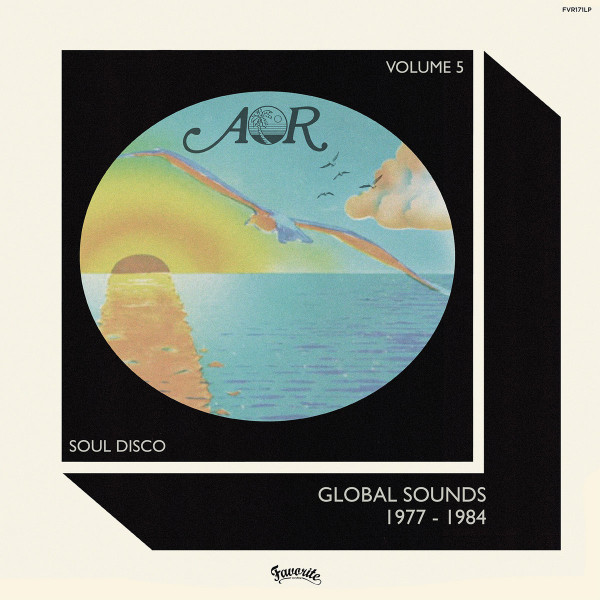 various-artists-aor-global-sounds-1977-1984-volume-5-lp-favourite-recordings-cover