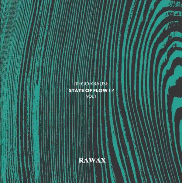 diego-krause-state-of-flow-part-1-green-vinyl-rawax-cover