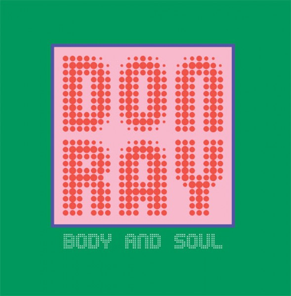 don-ray-body-and-soul-spaziale-recordings-cover