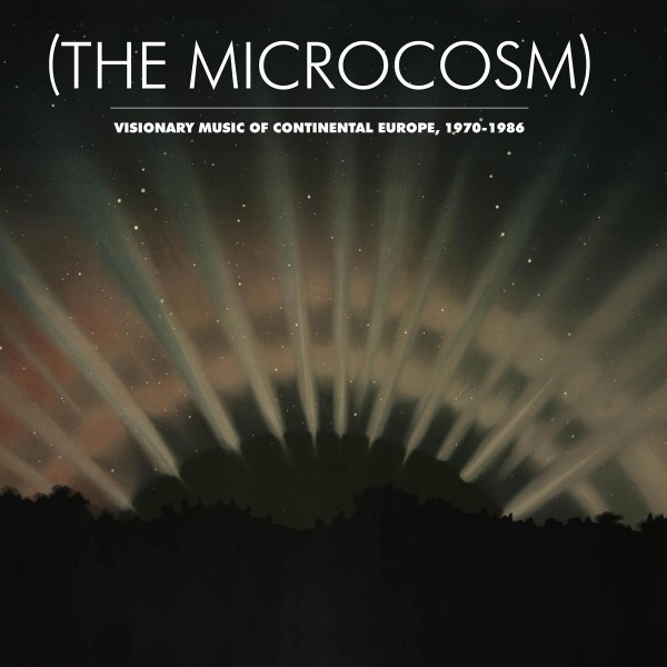 various-artists-the-microcosm-visionary-music-of-continental-europe-1970-1986-cd-light-in-the-attic-cover