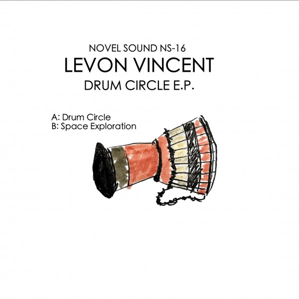 levon-vincent-drum-circle-ep-novel-sound-cover