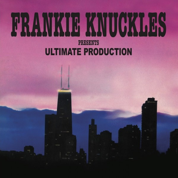 frankie-knuckles-presents-ultimate-production-trax-records-cover