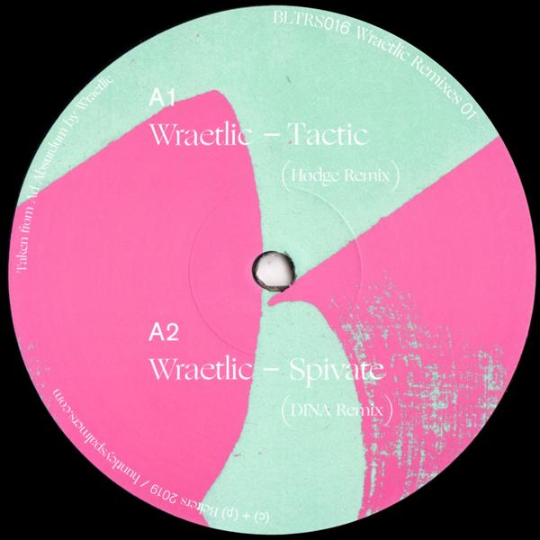wraetlic-wraetlic-remixes-01-inc-hodge-dina-deena-abdelwahed-pseudopolis-remixes-belters-cover