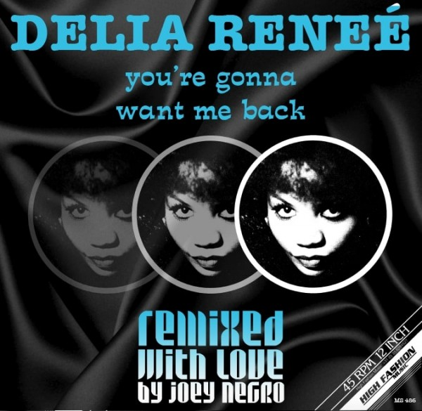 delia-rene-youre-gonna-want-me-back-dave-lee-remixes-high-fashion-music-cover