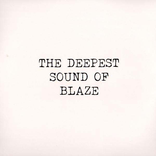 blaze-the-deepest-sound-of-blaze-2-x12inch-groovin-recordings-cover