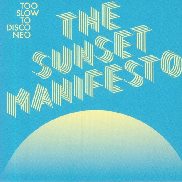 various-artists-too-slow-to-disco-neo-the-sunset-manifesto-cd-how-do-you-are-recordings-cover