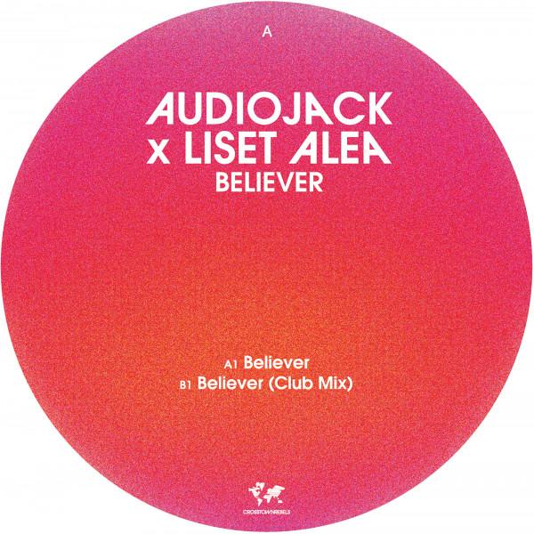 audiojack-liset-alea-believer-crosstown-rebels-cover