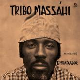 tribo-massahi-embaixador-lp-goma-gringa-discos-cover