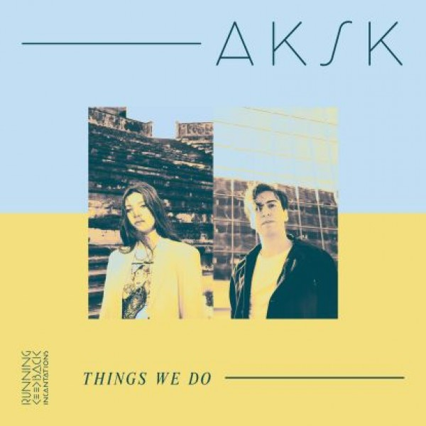 aksk-things-we-do-lp-pre-order-running-back-incantations-cover