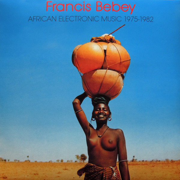 francis-bebey-african-electronic-music-1975-82-lp-born-bad-records-cover