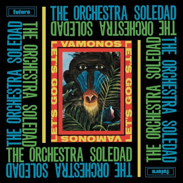 8ac5415ef63 THE ORCHESTRA SOLEDAD/Vamonos / Let's Go! LP/BBE RECORDS - Vinyl ...