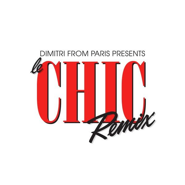 CHIC & DIMITRI FROM PARIS/Dimitri From Paris Presents Le