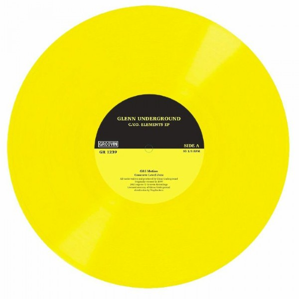 glenn-underground-cvo-elements-ep-yellow-vinyl-groovin-recordings-cover
