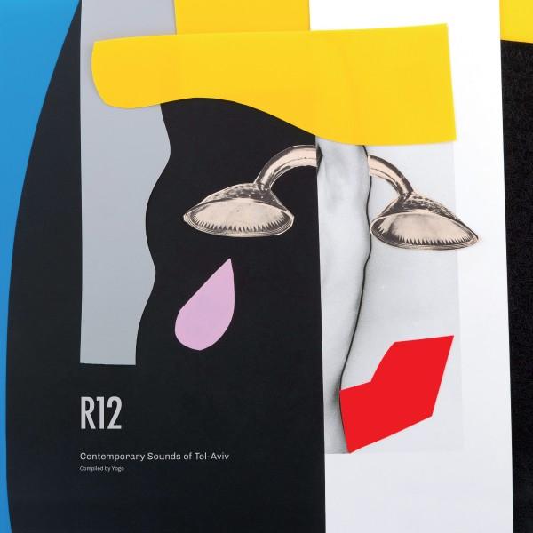 dj-yogo-various-artists-r12-contemporary-sounds-of-tel-aviv-lp-rothschild-12-cover