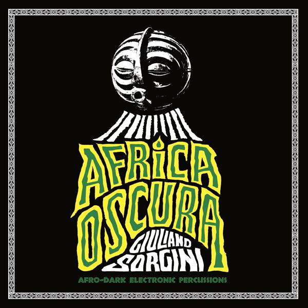 giuliano-sorgini-africa-oscura-lp-four-flies-cover