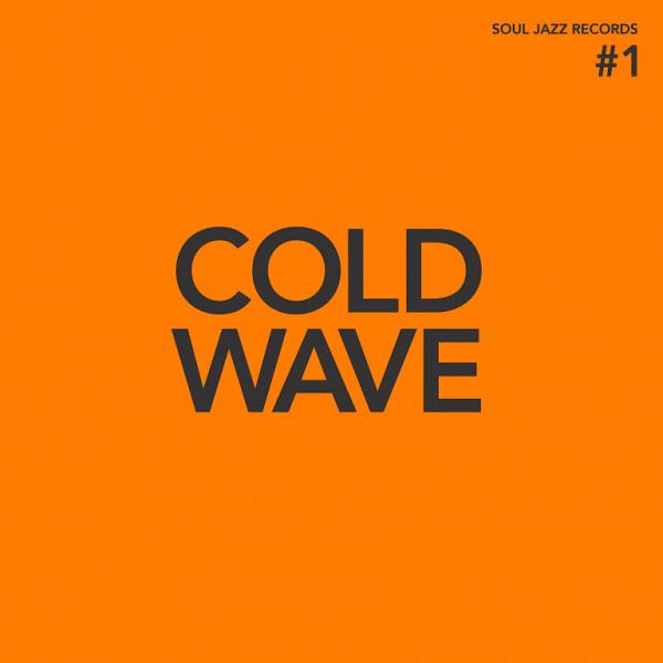 various-artists-cold-wave-1-lp-orange-coloured-vinyl-soul-jazz-cover