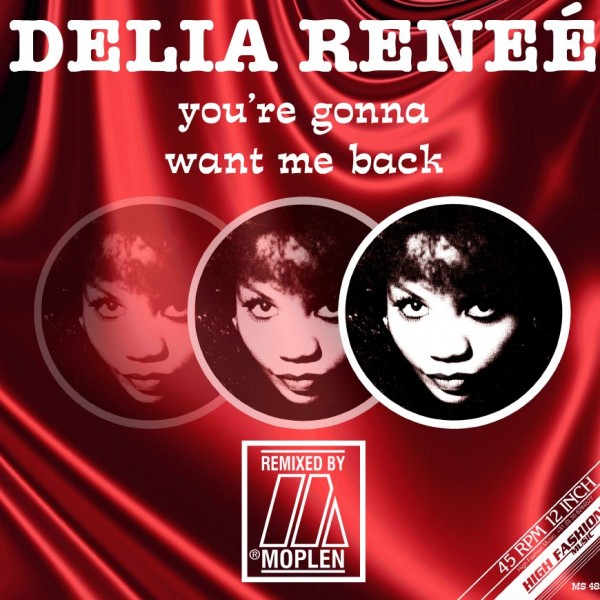 delia-rene-youre-gonna-want-me-back-moplen-remixes-high-fashion-music-cover