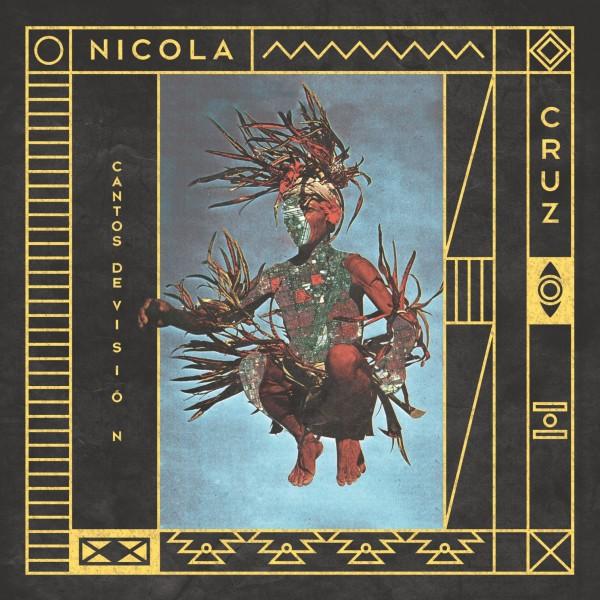 nicola-cruz-cantos-de-vision-multi-culti-recordings-cover