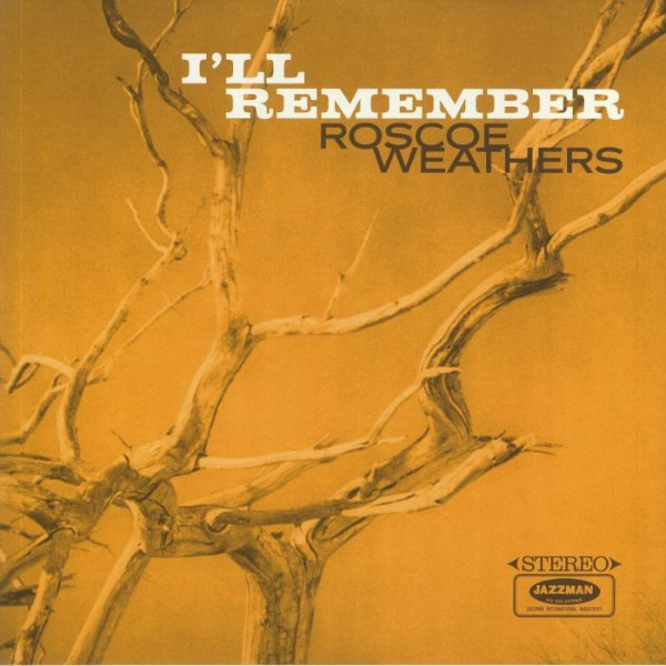 roscoe-weathers-ill-remember-lp-jazzman-cover