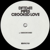 pipes-crooked-love-trevino-remix-defected-cover