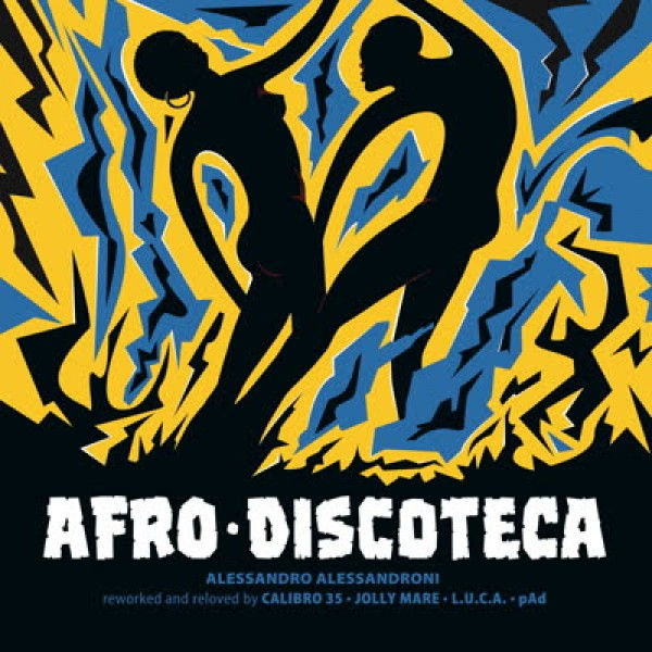 alessandro-alessandroni-afro-discoteca-reworked-and-reloved-four-flies-cover