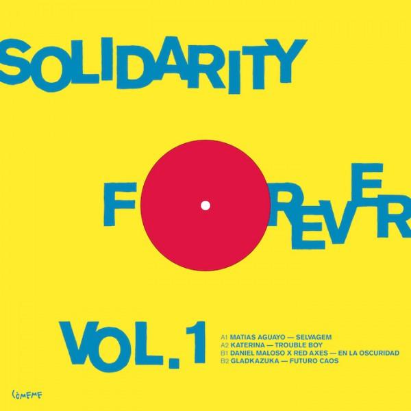 matias-aguayo-katerina-daniel-maloso-red-axes-gladkazuka-solidarity-forever-comeme-cover