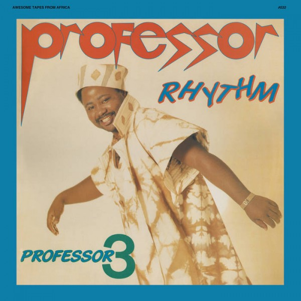 professor-rhythm-professor-3-lp-awesome-tapes-from-africa-cover