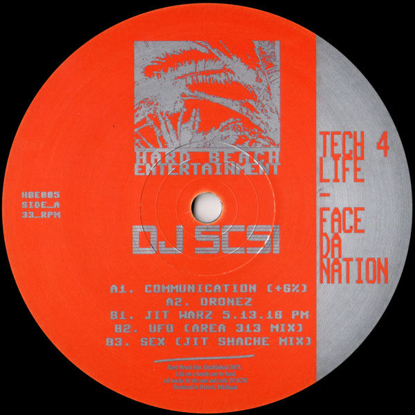 dj-scsi-tech-4-life-face-da-nation-hard-beach-entertainment-cover