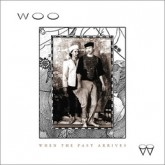 woo-when-the-past-arrives-lp-drag-city-inc-cover