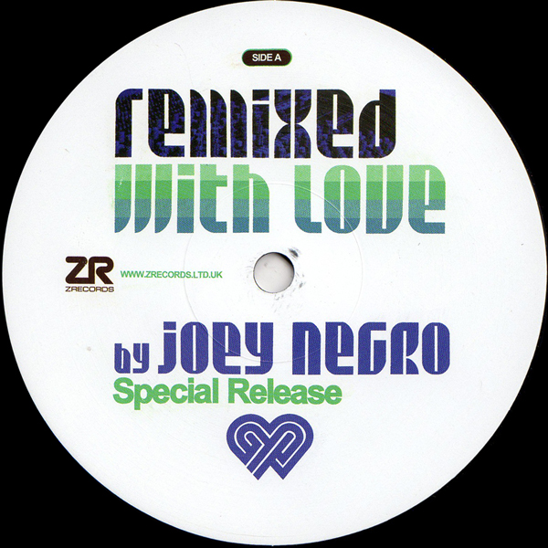 Remixed With Love By Joey Negro - Special Release