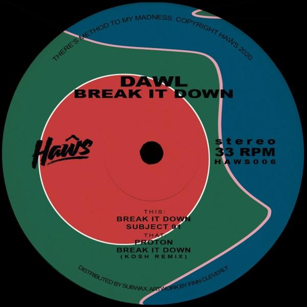 dawl-break-it-down-kosh-remix-pre-order-hws-cover
