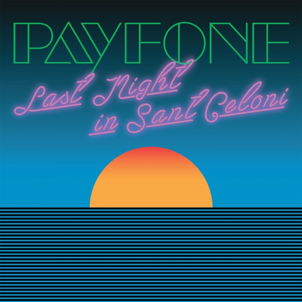 payfone-last-night-in-sant-celoni-in-flagranti-remix-leng-cover