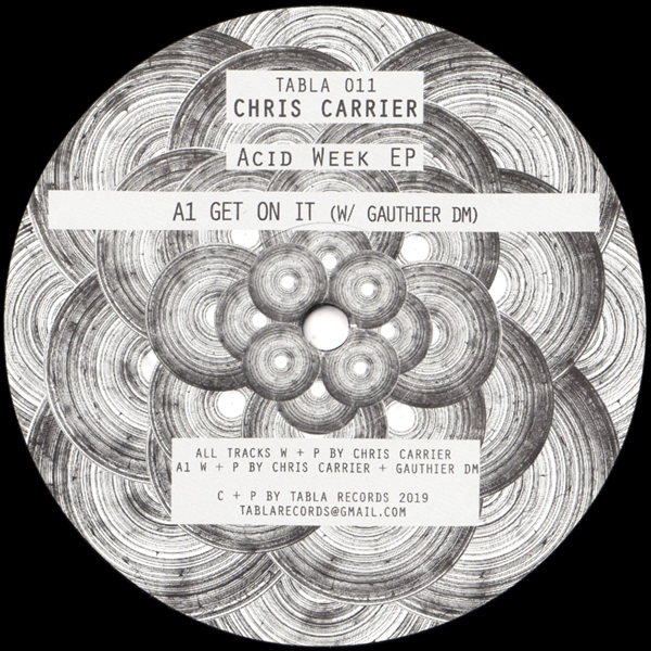 chris-carrier-gauthier-dm-acid-week-ep-javier-carballo-hanfry-martinez-remix-tabla-cover