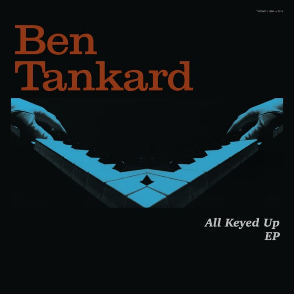 ben-tankard-all-keyed-up-ep-time-capsule-cover