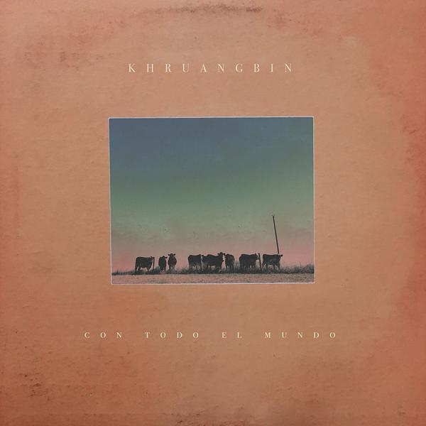 khruangbin-con-todo-el-mundo-lp-night-time-stories-cover