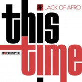 lack-of-afro-this-time-lp-freestyle-cover