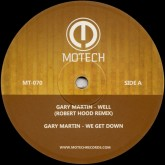 gary-martin-well-we-get-down-robert-hood-dj-3000-remix-motech-cover