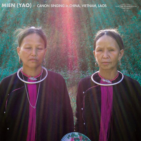 various-artists-mien-yao-cannon-singing-in-china-vietnam-laos-lp-sublime-frequencies-cover