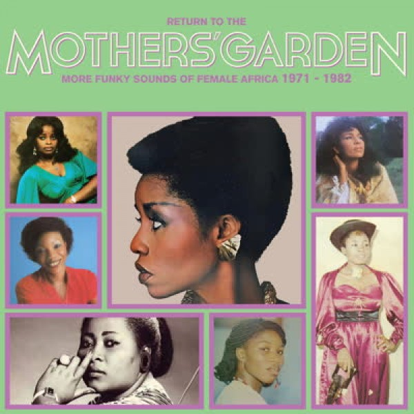 theodora-ifudu-oby-onyioha-christie-essien-various-artists-return-to-the-mothers-garden-more-funky-sounds-of-female-africa-1971-1982-lp-pre-order-africa-seven-cover