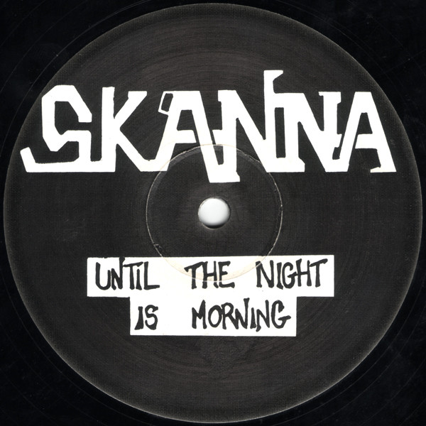 skanna-until-the-night-is-morning-two-fists-used-vg-sleeve-generic-white-label-cover