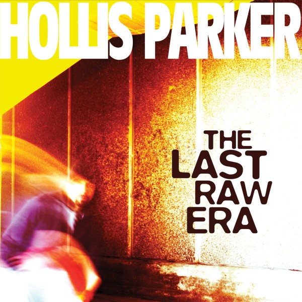 hollis-parker-the-last-raw-era-lp-sosure-music-cover