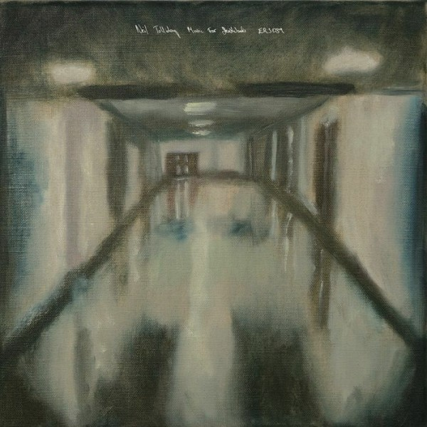 neil-tolliday-music-for-deathbeds-lp-emotional-response-cover