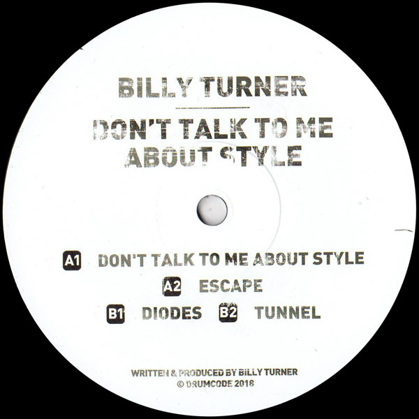 billy-turner-dont-talk-to-me-about-style-drumcode-ltd-cover