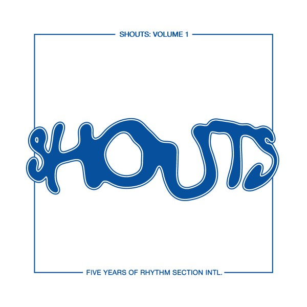 various-artists-shouts-vol1-rhythm-section-international-cover