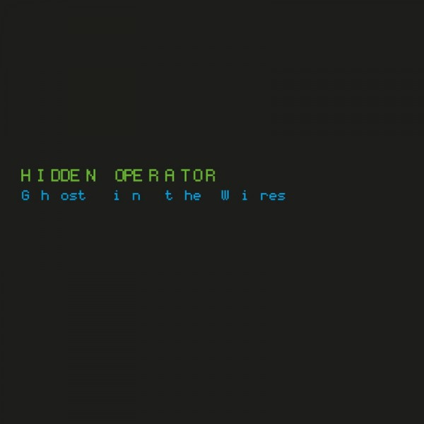 hidden-operator-ghost-in-the-wires-lp-kings-chamber-cover